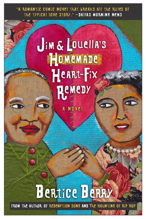 Jim and Louella's Homemade Heart-Fix Remedy by