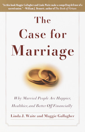 The Case for Marriage by