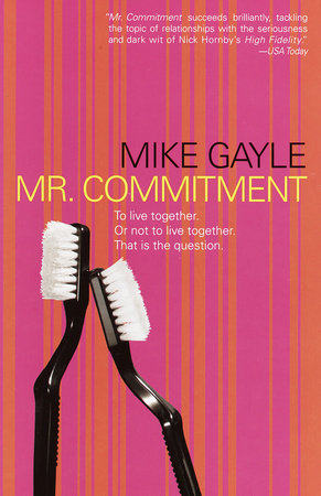 Mr. Commitment by Mike Gayle