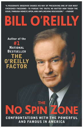 The No Spin Zone by Bill O'Reilly