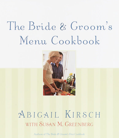The Bride & Groom's Menu Cookbook by