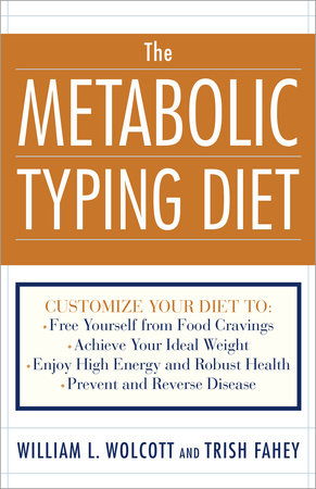 The Metabolic Typing Diet by