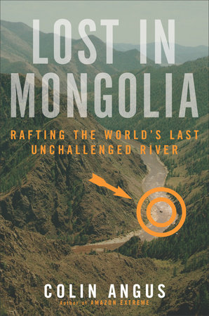 Lost in Mongolia by Colin Angus