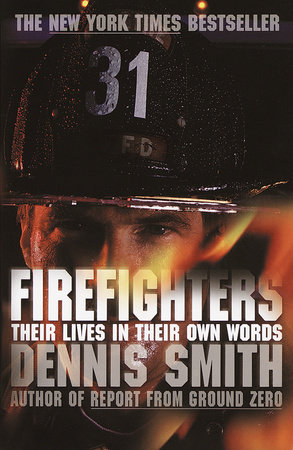 Firefighters by Dennis Smith