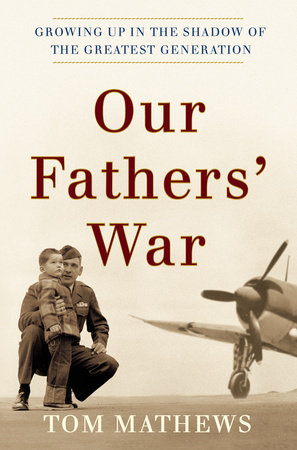Our Fathers' War by