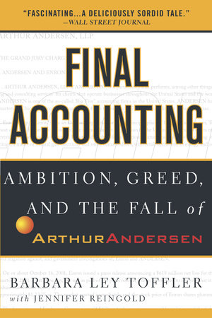 Final Accounting by Barbara Ley Toffler and Jennifer Reingold