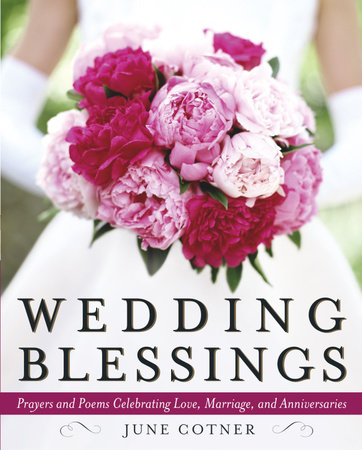 Wedding Blessings by June Cotner
