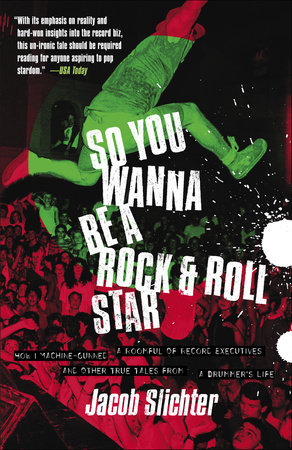 So You Wanna Be a Rock & Roll Star by