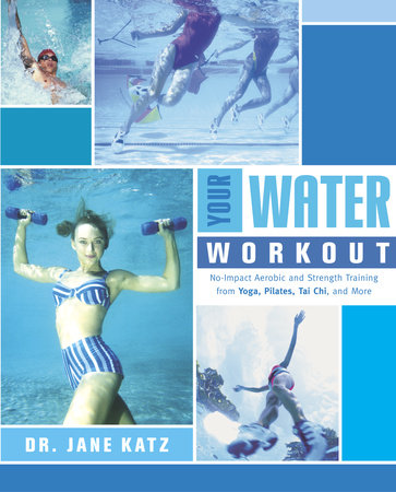 Your Water Workout by Jane Katz