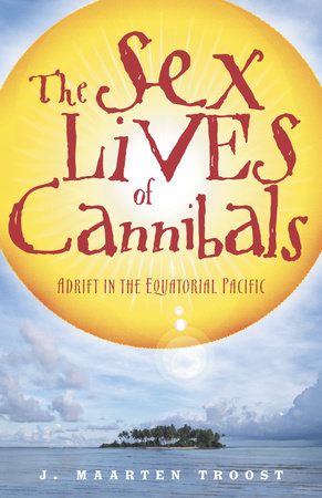 The Sex Lives of Cannibals by
