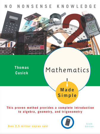 Mathematics Made Simple by Thomas Cusick