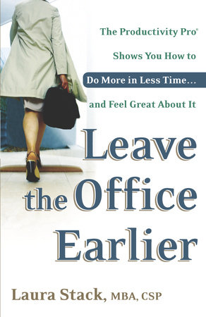 Leave the Office Earlier by