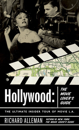 Hollywood: The Movie Lover's Guide by