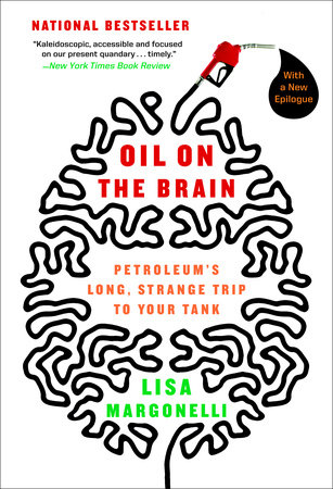 Oil on the Brain