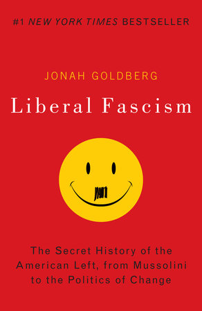 Liberal Fascism by