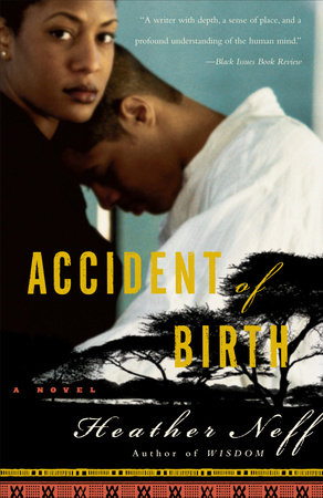 Accident of Birth by