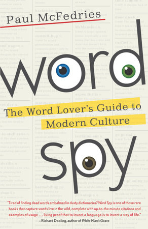 Word Spy by Paul McFedries