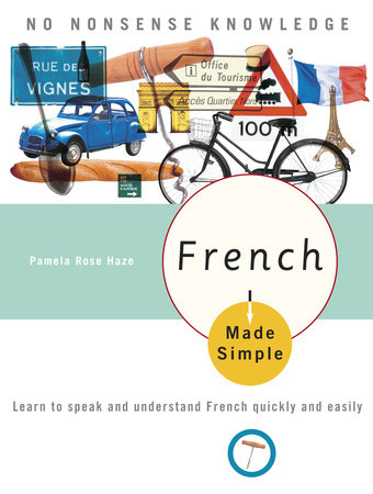 French Made Simple by Pamela Rose Haze