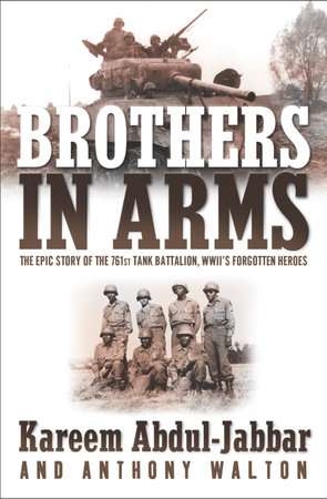 Brothers in Arms by Anthony Walton and Kareem Abdul-Jabbar