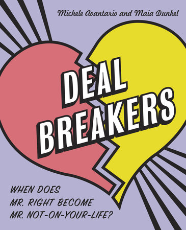 Deal Breakers by Maia Dunkel and Michele Avantario