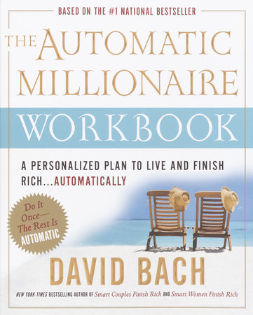 The Automatic Millionaire Workbook by David Bach