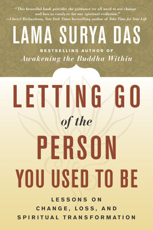 Letting Go of the Person You Used to Be by