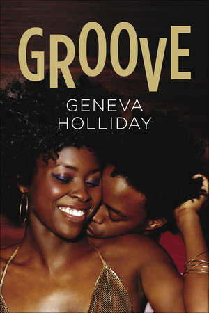 Groove by Geneva Holliday