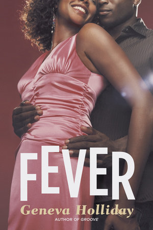 Fever by Geneva Holliday