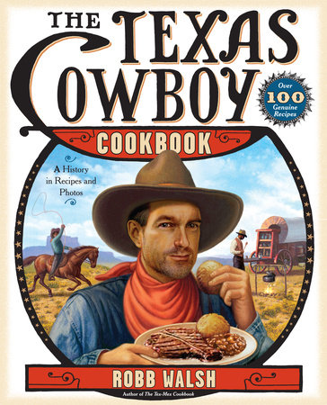 The Texas Cowboy Cookbook by
