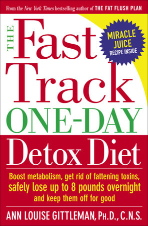 The Fast Track One-Day Detox Diet by