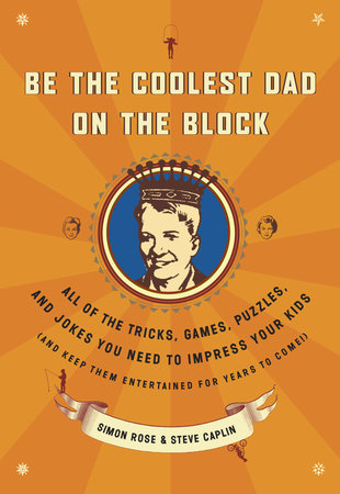 Be the Coolest Dad on the Block by