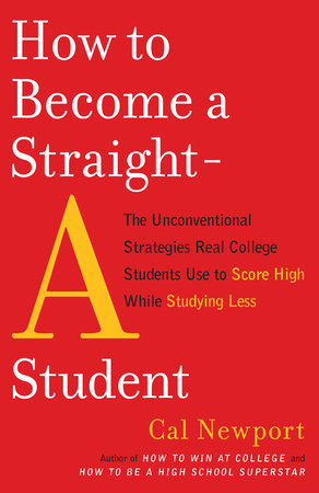 How to Become a Straight-A Student by