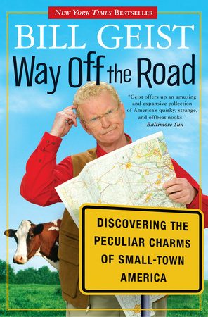 Way Off the Road by Bill Geist