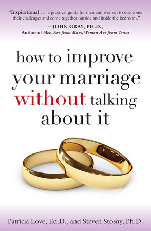How to Improve Your Marriage Without Talking About It by