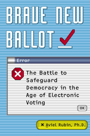 Brave New Ballot by