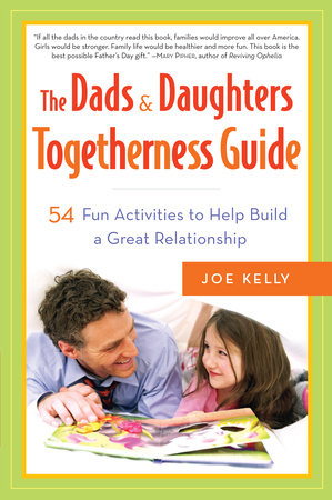 The Dads & Daughters Togetherness Guide by