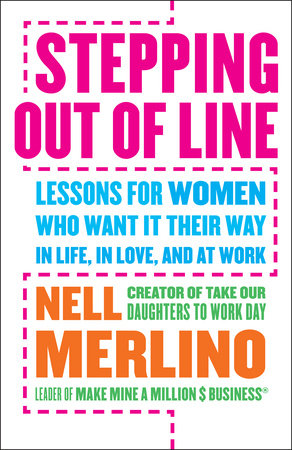 Stepping Out of Line by Nell Merlino