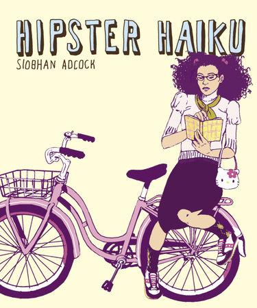 Hipster Haiku by