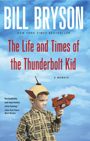 The Life and Times of the Thunderbolt Kid by