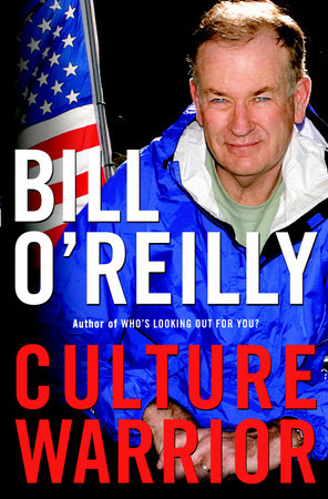 Culture Warrior by Bill O'Reilly
