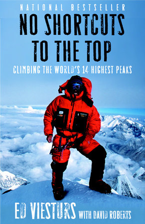 No Shortcuts to the Top by David Roberts and Ed Viesturs