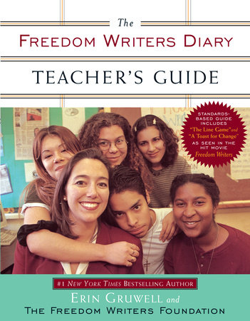 The Freedom Writers Diary Teacher's Guide by The Freedom Writers and Erin Gruwell