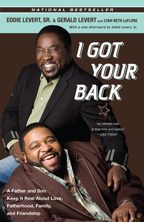 I Got Your Back by Sr. Eddie Levert, Gerald Levert and Lyah Leflore