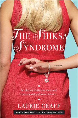 The Shiksa Syndrome by Laurie Graff