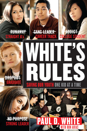 White's Rules by Paul D. White and Ron Arias