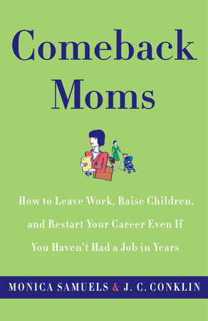 Comeback Moms by