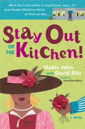 Stay Out of the Kitchen! by David Ritz and Mable John