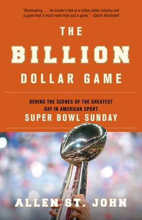 The Billion Dollar Game by Allen St. John