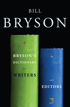 Bryson's Dictionary for Writers and Editors by