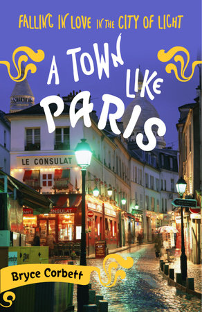 A Town Like Paris by Bryce Corbett